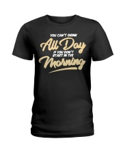 Can T Drink All Day Barstool Shirt Ladies T-Shirt thumbnail