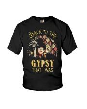 Back To The Gypsy That I Was Shirt Youth T-Shirt thumbnail
