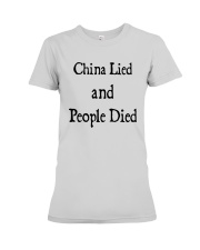 China Lied And People Died Shirt Premium Fit Ladies Tee thumbnail