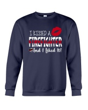 I Kissed A Firefighter And I Liked It Shirt Crewneck Sweatshirt thumbnail