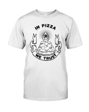 In Pizza We Trust Shirt Target Classic T-Shirt front