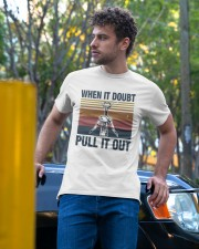 Vintage When It Doubt Pull It Out Shirt Classic T-Shirt apparel-classic-tshirt-lifestyle-front-44