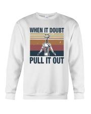 Vintage When It Doubt Pull It Out Shirt Crewneck Sweatshirt thumbnail