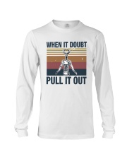 Vintage When It Doubt Pull It Out Shirt Long Sleeve Tee thumbnail