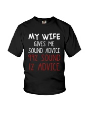 My Wife Gives Me Sound Advice 99 Sound Shirt Youth T-Shirt thumbnail