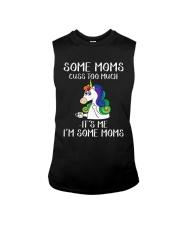Unicorn Some Moms Cuss Too Much It's Me Shirt Sleeveless Tee thumbnail