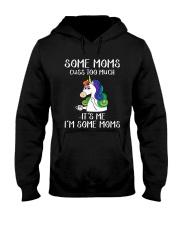 Unicorn Some Moms Cuss Too Much It's Me Shirt Hooded Sweatshirt thumbnail