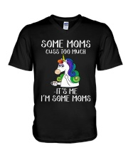 Unicorn Some Moms Cuss Too Much It's Me Shirt V-Neck T-Shirt thumbnail