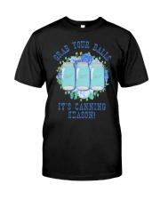 Grab Your Balls It's Canning Season Shirt Classic T-Shirt front