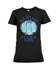 Grab Your Balls It's Canning Season Shirt Premium Fit Ladies Tee thumbnail