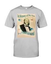 In Memory Of My Dad Reginald Howard Shirt Classic T-Shirt tile