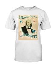 In Memory Of My Dad Reginald Howard Shirt Classic T-Shirt front