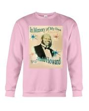 In Memory Of My Dad Reginald Howard Shirt Crewneck Sweatshirt thumbnail