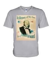 In Memory Of My Dad Reginald Howard Shirt V-Neck T-Shirt thumbnail