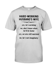 Hard Working Husband's Wife Yes Hes Working Shirt Premium Fit Mens Tee thumbnail