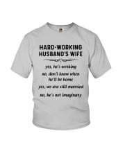 Hard Working Husband's Wife Yes Hes Working Shirt Youth T-Shirt thumbnail