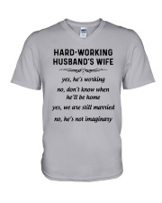 Hard Working Husband's Wife Yes Hes Working Shirt V-Neck T-Shirt thumbnail