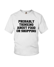 Probably Thinking About Food Or Shopping Shirt Youth T-Shirt tile