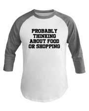 Probably Thinking About Food Or Shopping Shirt Baseball Tee tile