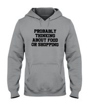 Probably Thinking About Food Or Shopping Shirt Hooded Sweatshirt tile