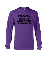 Probably Thinking About Food Or Shopping Shirt Long Sleeve Tee tile