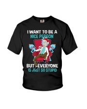 Rick And Morty I Want To Be A Nice Person Shirt Youth T-Shirt thumbnail