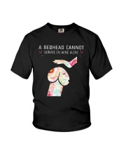 A Redhead Cannot Survive On Wine Alone Shirt Youth T-Shirt thumbnail
