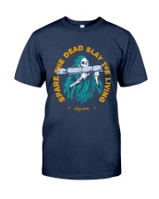 Spare The Dead Slayy The Living Shirt Classic T-Shirt tile