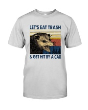 Lets Eat Trash And Get Hit By A Car Shirt Premium Fit Mens Tee thumbnail