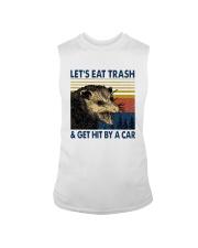 Lets Eat Trash And Get Hit By A Car Shirt Sleeveless Tee thumbnail