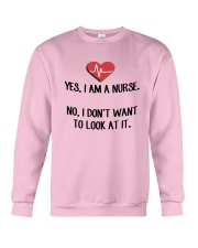 Yes I Am A Nurse No I Don't Want To Look At Shirt Crewneck Sweatshirt thumbnail