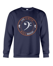 Life Is Better With A Bassist Shirt Crewneck Sweatshirt thumbnail