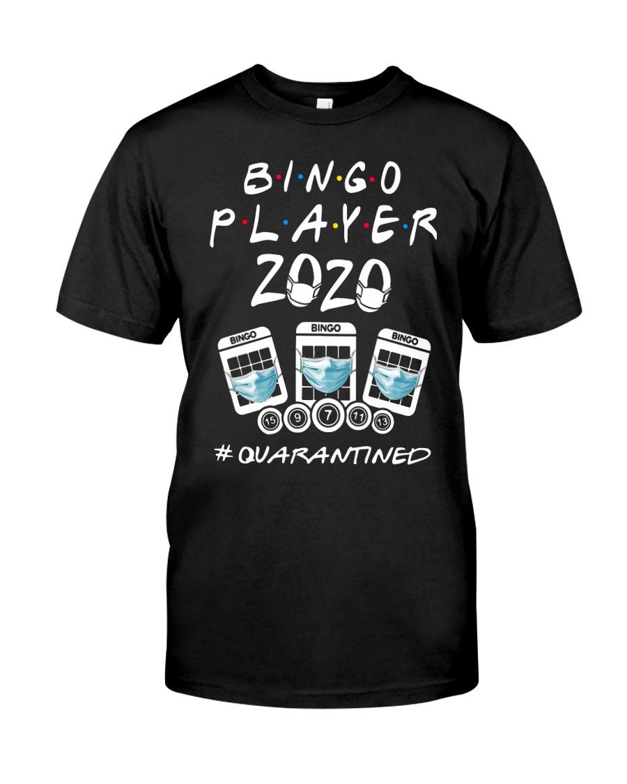 Bingo Player 2020 Quanrantined Shirt Classic T-Shirt