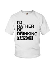 I'd Rather Be Drinking Ranch Shirt Youth T-Shirt thumbnail