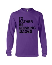I'd Rather Be Drinking Ranch Shirt Long Sleeve Tee thumbnail