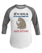 Sloth Let Me Check Givashitometer Nothing Shirt Baseball Tee thumbnail
