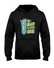 I Need Vitamin Sea Shirt Hooded Sweatshirt thumbnail