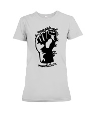 Hand A Woman's Place Is In The Revolution Shirt Premium Fit Ladies Tee thumbnail