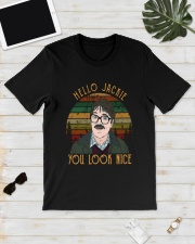 Vintage Hello Jackie You Look Nice Shirt Classic T-Shirt lifestyle-mens-crewneck-front-17