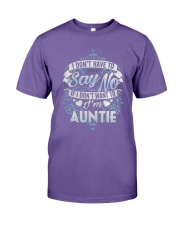 Have To Say No If I Don't Want To Im Auntie Shirt Premium Fit Mens Tee thumbnail