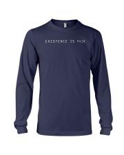 Existence Is Pain Shirt Long Sleeve Tee thumbnail