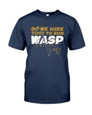 Kansas City Do We Have Time To Run Wasp Shirt Classic T-Shirt tile