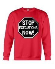 Governor Is Mansion Stop Executions Now Shirt Crewneck Sweatshirt thumbnail