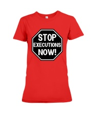 Governor Is Mansion Stop Executions Now Shirt Premium Fit Ladies Tee thumbnail