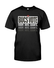 Bucs Vote Every Vote Counts Shirt Classic T-Shirt front