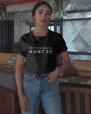 My Favourtie People Call Me Auntie Shirt Classic T-Shirt apparel-classic-tshirt-lifestyle-05