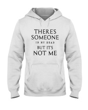 There's Someone In My Head But It's Not Me Shirt Hooded Sweatshirt tile