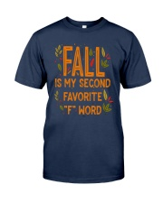 Fall Is My Second Favorite F Word Shirt Classic T-Shirt tile