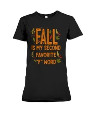 Fall Is My Second Favorite F Word Shirt Premium Fit Ladies Tee thumbnail