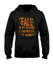 Fall Is My Second Favorite F Word Shirt Hooded Sweatshirt thumbnail
